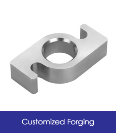 Customized Forging